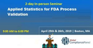 Applied Statistics for FDA Process Validation 2019 @ WILL BE ANNOUNCED SOON