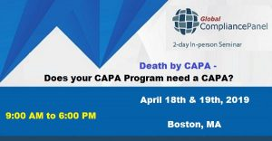 Death by CAPA - Does your CAPA Program need a CAPA? @ Embassy Suites Boston Logan Airport